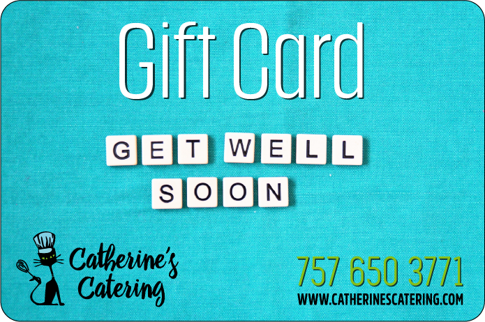 Get Well Soon Gift cards from Catherine's Catering