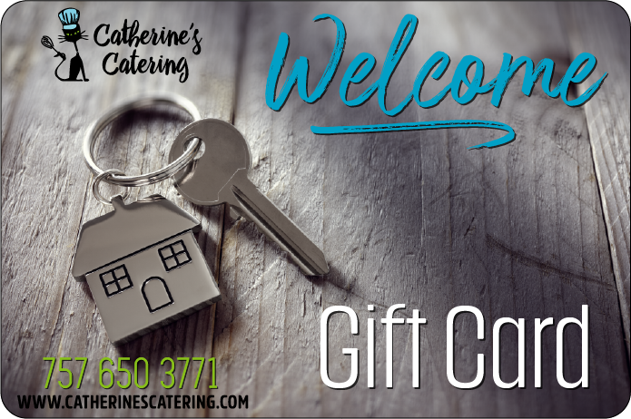 New Home Gift cards from Catherine's Catering